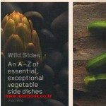 Wild Sides An A-Z of essential exceptional vegetable side dishes