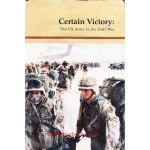 Certain Victory   The US Army in the Gulf War